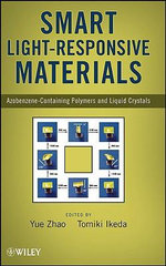 Smart Light-responsive Materials : Azobenzene-containing Polymers and Liquid Crystals