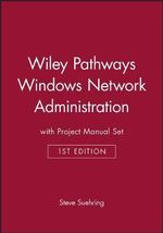 Windows Network Administration : WITH Project Manual - Steve Suehring