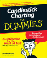 Candlestick Charting For Dummies - Russell Rhoads