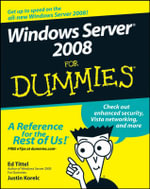 Windows Server 2008 For Dummies - Ed Tittel