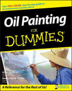 Oil Painting For Dummies - Anita Marie Giddings