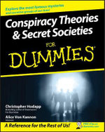 Conspiracy Theories & Secret Societies For Dummies - Christopher Hodapp