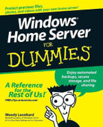 Windows Home Server For Dummies : For Dummies - Woody Leonhard