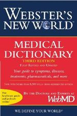 Webster's New World Medical Dictionary - WebMD