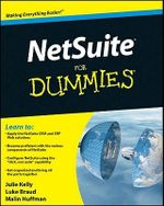 NetSuite For Dummies : For Dummies - Julie Kelly