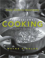 Study Guide to Accompany Professional Cooking - Wayne Gisslen