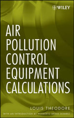 Air Pollution Control Equipment Calculations - Louis Theodore