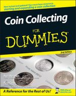 Coin Collecting For Dummies, 2nd Edition - Neil S. Berman
