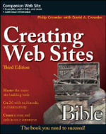 Creating Web Sites Bible : Bible - Phillip Crowder