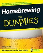 Homebrewing For Dummies, 2nd Edition - Marty Nachel