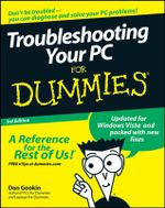 Troubleshooting Your PC For Dummies, 3rd Edition - Dan Gookin
