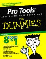 Pro Tools All-In-One Desk Reference For Dummies, 2nd Edition - Jeff Strong