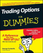 Trading Options For Dummies : For Dummies - George A. Fontanills