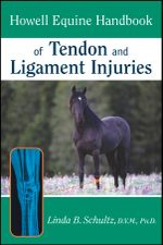 Howell Equine Handbook of Tendon and Ligament Injuries - Linda B. Schultz