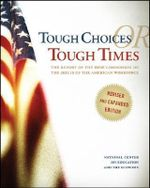 Tough Choices or Tough Times : The Report of the New Commission on the Skills of the American Workforce - National Center on Education and the Economy (U.S.)