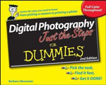 Digital Photography Just the Steps For Dummies, 2nd Edition - Barbara Obermeier