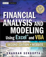 Financial Analysis and Modeling Using Excel and VBA : Wiley Finance - Chandan Sengupta