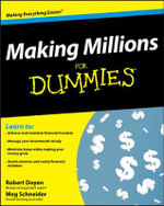 Making Millions For Dummies - Robert Doyen