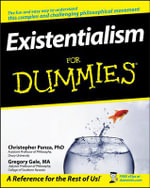 Existentialism For Dummies - Christopher Panza