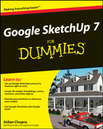 Google SketchUp 7 For Dummies - Aidan Chopra