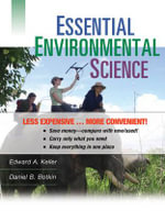 Essential Environmental Science Binder Ready Version : Earth as a Living Planet - Edward A. Keller