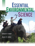 Essential Environmental Science + WileyPlus Registration Card : Wiley Plus Products - Edward A. Keller
