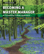 Becoming a Master Manager : A Competing Values Approach - Robert E. Quinn
