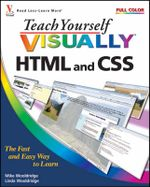 Teach Yourself Visually HTML and CSS : Teach Yourself VISUALLY (Tech) - Mike Wooldridge