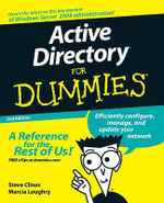 Active Directory For Dummies, 2nd Edition : For Dummies - Steve Clines