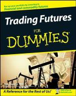 Trading Futures For Dummies : For Dummies - Joe Duarte
