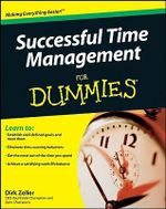 Successful Time Management For Dummies : Australian and New Zealand Edition - Dirk Zeller