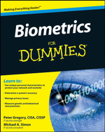 Biometrics For Dummies : For Dummies - Peter H. Gregory