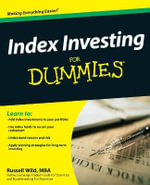 Index Investing For Dummies - Russell Wild