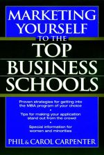 Marketing Yourself to the Top Business Schools - Phil Carpenter