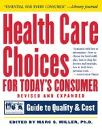 Health Care Choices for Today's Consumer : Families Foundation USA Guide to Quality and Cost - Families USA Foundation