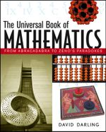 The Universal Book of Mathematics : From Abracadabra to Zeno's Paradoxes - David Darling