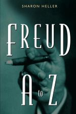 Freud A to Z - Sharon Heller
