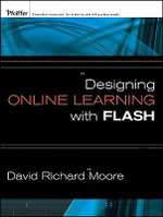 Designing Online Learning with Flash : Wiley Series in Clinical Psychology (Paperback) - David Richard Moore