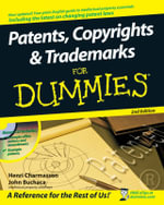 Patents, Copyrights And Trademarks For Dummies : 2nd Edition - Henri J.A. Charmasson