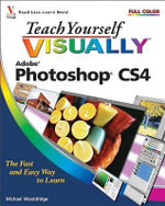Teach Yourself Visually Photoshop CS4 : CourseSmart - Mike Wooldridge