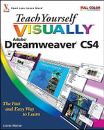 Teach Yourself Visually Dreamweaver CS4 : CourseSmart - Janine Warner