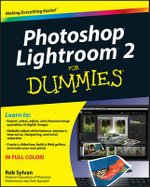Photoshop Lightroom 2 For Dummies : For Dummies - Rob Sylvan
