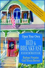 Open Your Own Bed and Breakfast - Barbara Notarius