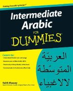 Intermediate Arabic For Dummies - Keith Massey