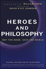 Heroes and Philosophy : Buy the Book, Save the World