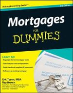 Mortgages For Dummies, 3rd Edition : For Dummies - Eric Tyson