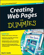 Creating Web Pages For Dummies, 9th Edition : The Missing Manual - Bud E. Smith