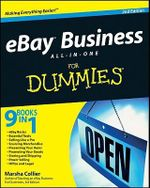 eBay Business All-In-One For Dummies, 2nd Edition : The Complete Illustrated Encyclopedia of Digital P... - Marsha Collier