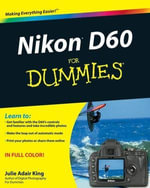 Nikon D60 For Dummies - Julie Adair King
