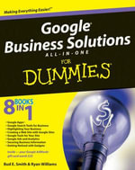 Google Business Solutions All-In-One For Dummies - Bud E. Smith